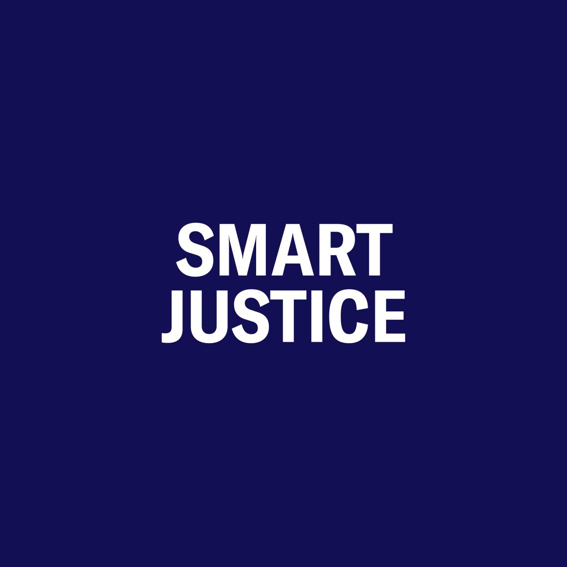 Smart Justice