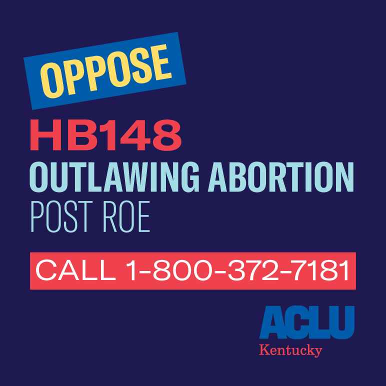 Call 1-800-372-7181 to oppose attempt to outlaw abortion