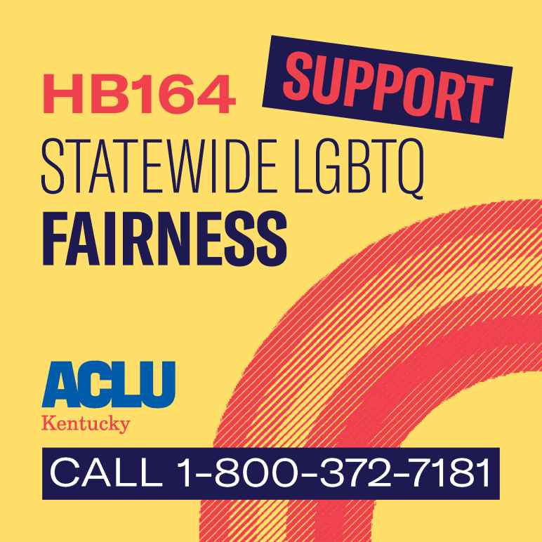Call 1-800-372-7181 to support statewide Fairness protections for LGBTQ Kentuckians