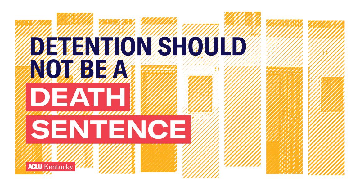 Detention Should Not be a Death Sentence