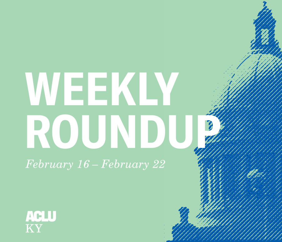 Weekly Roundup Feb 16 Feb 22