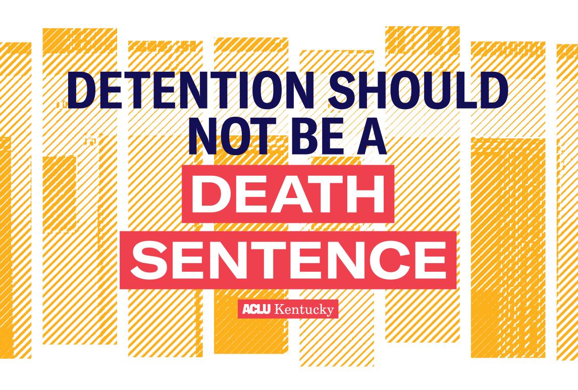 2021_September_Detention Should Not be a Death Sentence News Update