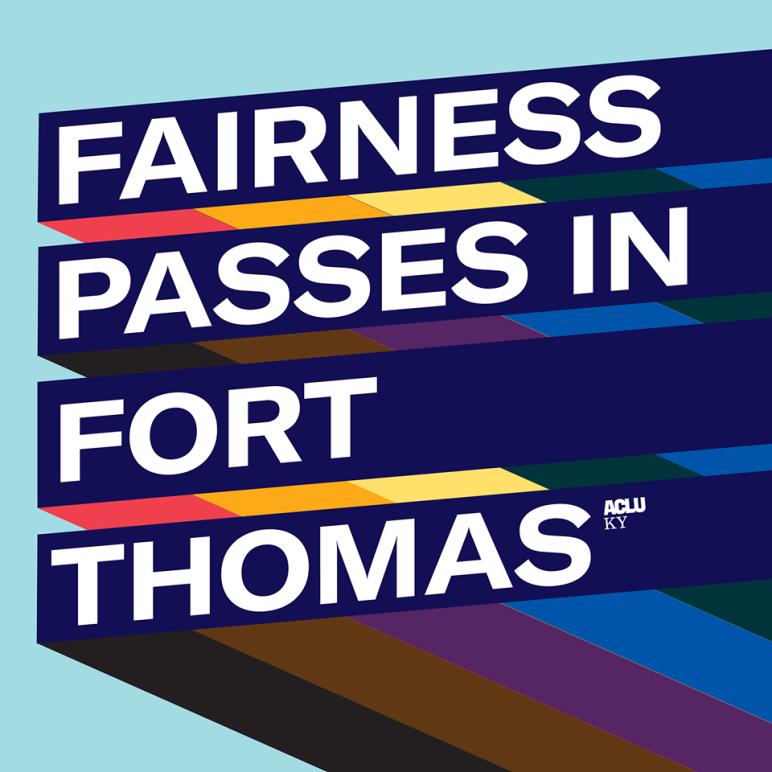 Fairness Passes In Fort Thomas
