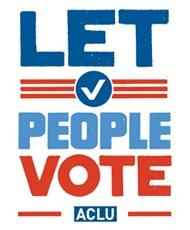 Let People Vote - ACLU