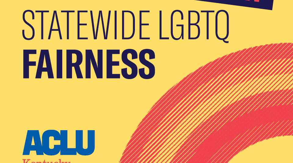 LGBTQ Fairness | ACLU of Kentucky
