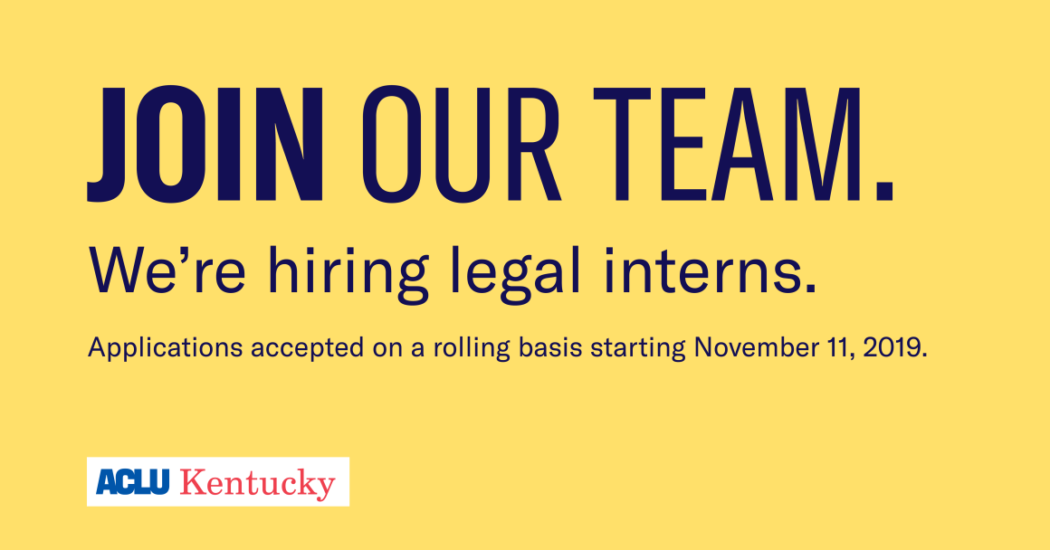 "Yellow background with navy blue text reading ""Join our team. We're hiring legal interns. Applications accepted on a rolling basis starting November 11, 2019."""